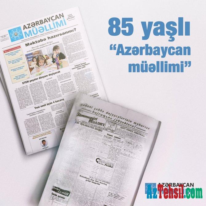 """85 il öncə """"Azərbaycan müəllimi"""" dərc olunub"""