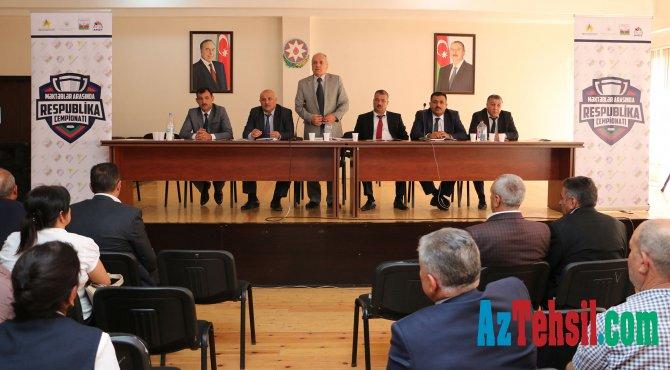 Məktəblər arasında respublika çempionatına hazırlıq seminarları