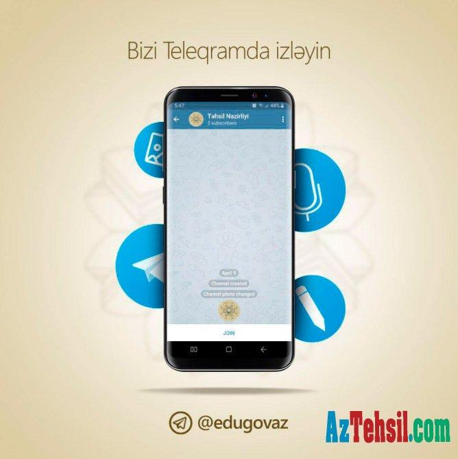 """Təhsil Nazirliyinin rəsmi """"Telegram"""" kanalı fəaliyyətə başlayır"""
