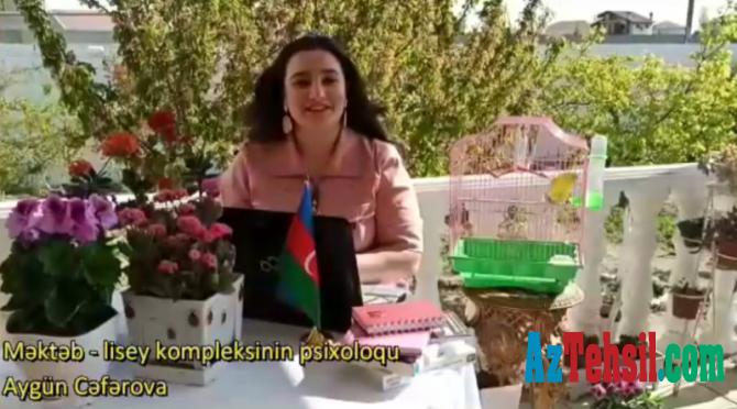 """""""Məktəb psixoloqundan tövsiyələr"""": XII videoçarx"""