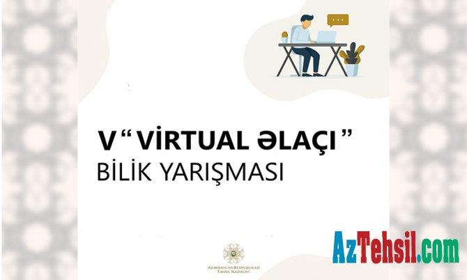 """V """"Virtual əlaçı"""" bilik yarışmasına start verilir"""