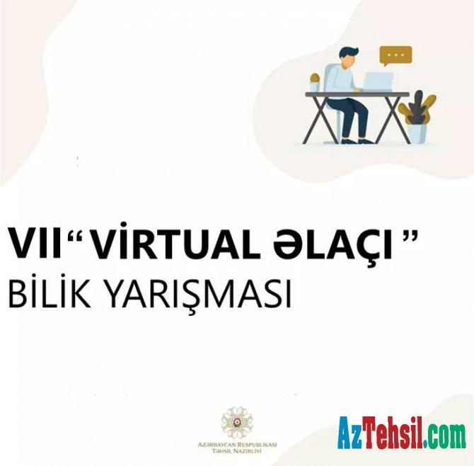 """VII """"Virtual əlaçı"""" bilik yarışmasına start verilir"""