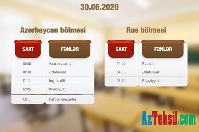 """""""Abituriyentlər üçün dərs vaxtı""""nın iyunun 30-na olan cədvəli"""