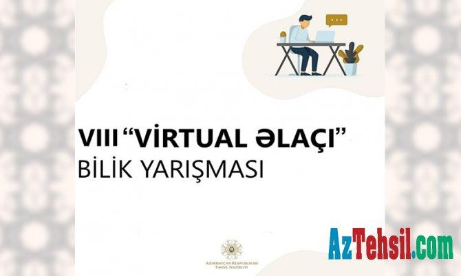 """VIII """"Virtual əlaçı"""" bilik yarışmasına start verilir"""