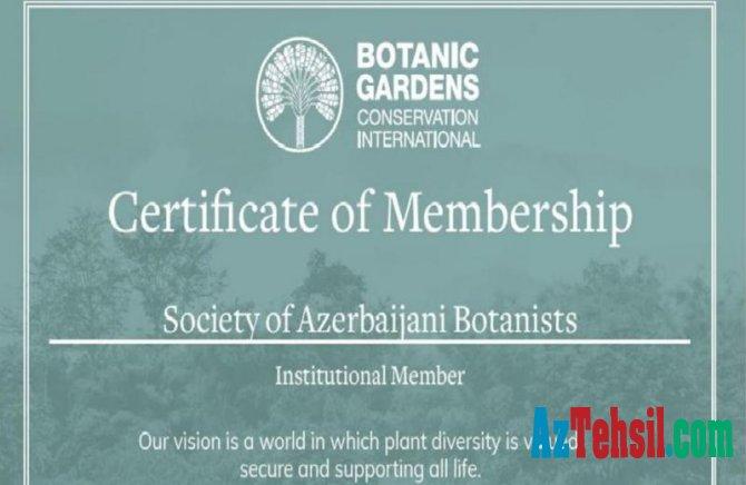 ABC Botanika Bağlarının Beynəlxalq Mühafizəsi təşkilatına üzv seçilib
