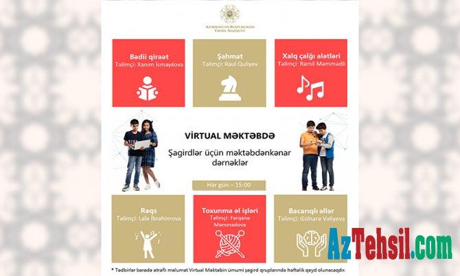 """""""Virtual məktəb""""də şagirdlər üçün məktəbdənkənar dərnəklər"""