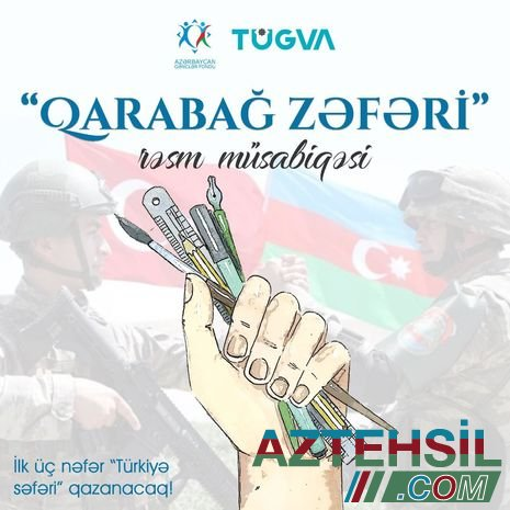 """""""Qarabağ Zəfəri"""" adlı rəsm müsabiqəsi elan edilib"""
