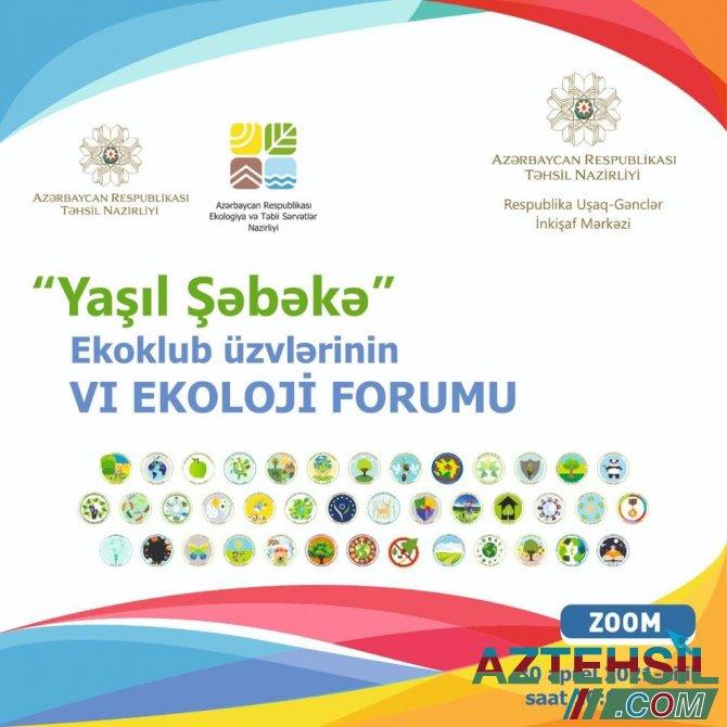 Təhsil Nazirliyinin dəstəyi, Respublika Uşaq-Gənclər İnkişaf Mərkəzinin təşəbbüsü ilə VI Ekoloji Forum keçirilib.