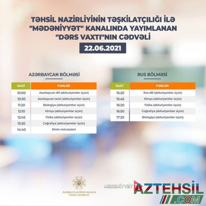 """""""Dərs vaxtı""""nın 22 iyun cədvəli"""
