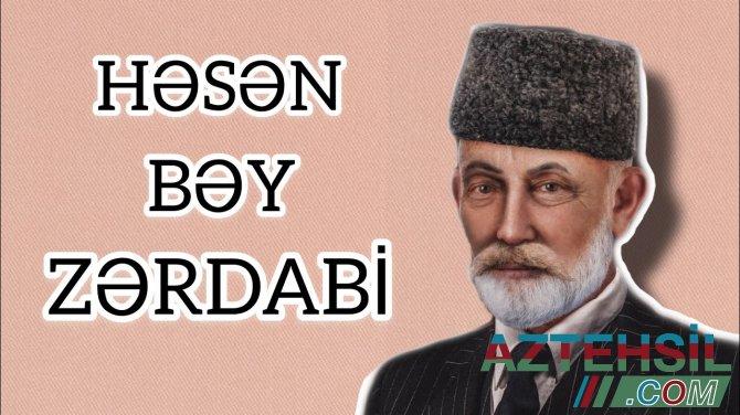 Azərbaycan milli mətbuatının banisi Həsən bəy Zərdabinin doğum günüdür