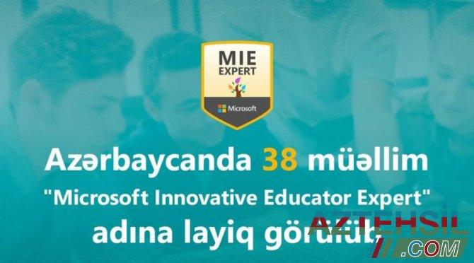 """Azərbaycanda 38 müəllim """"MIE Expert"""" adına layiq görülüb"""