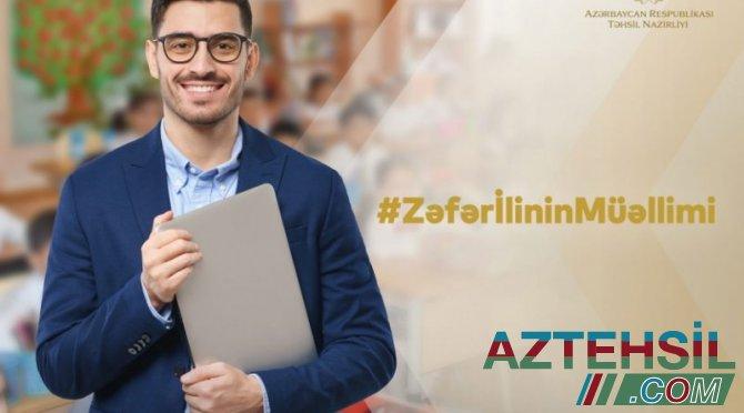 """""""Zəfər ilinin müəllimi"""" layihəsinə start verilir"""